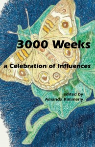 An e-book anthology edited by Amanda Kimmerly from the 3000 Weeks project has been released.
